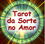 Tarot da Sorte no Amor